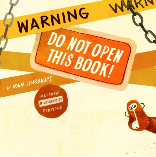 Warning Do Not Open This Book