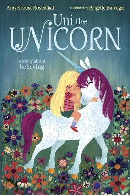 Uni the Unicorn a story about believing