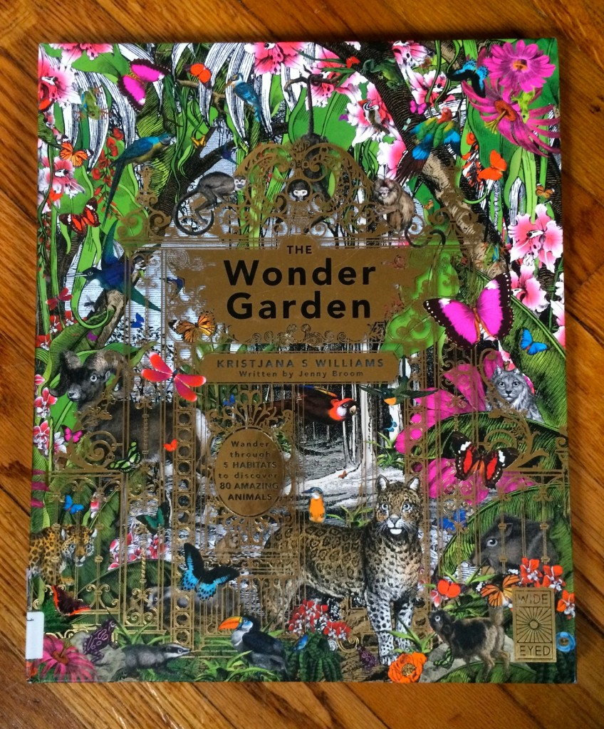 The Wonder Garden by Jenny Broom, illustrated by Kristjana S Williams