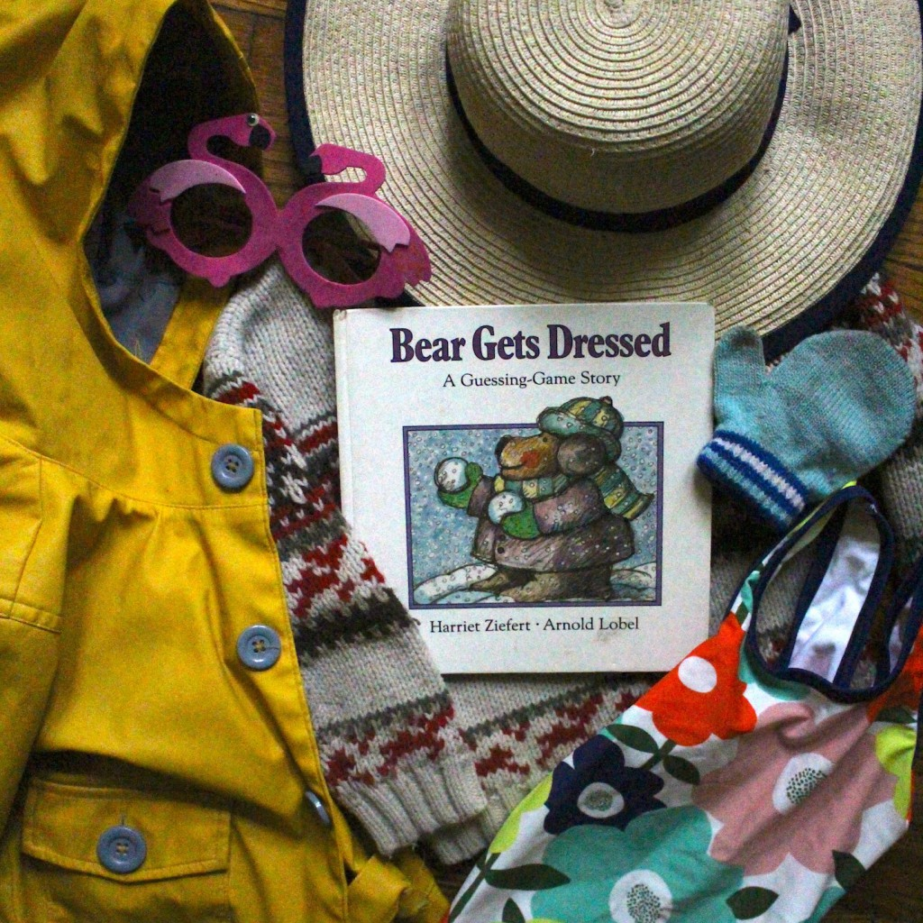 Storytime Anytime Weather BEAR GETS DRESSED by Harriet Ziefert illustrated by Arnold Lobel