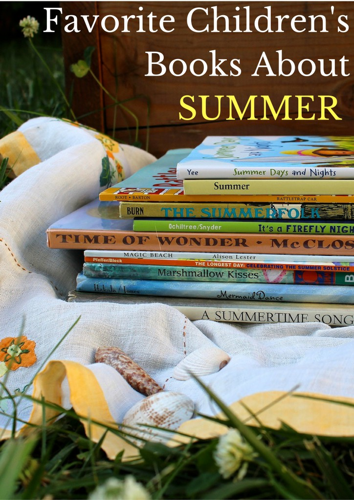 Favorite Children's Books About Summer | This seasonal booklist includes books about summer solstice, the beach, fireflies, camping, swimming, parades, vintage classics, & more!