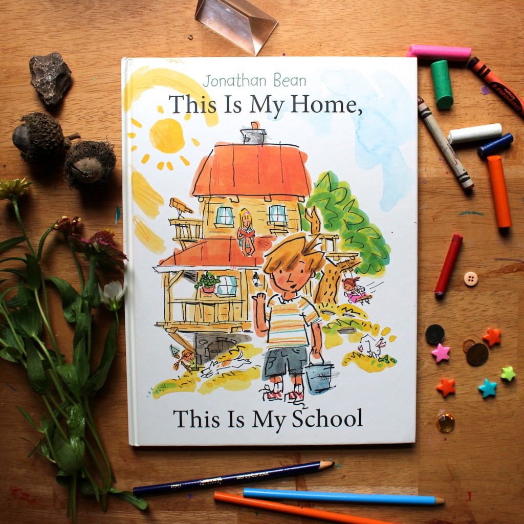 This Is My Home This Is My School by Jonathan Bean - A stunning autobiographical picture book about homeschool life